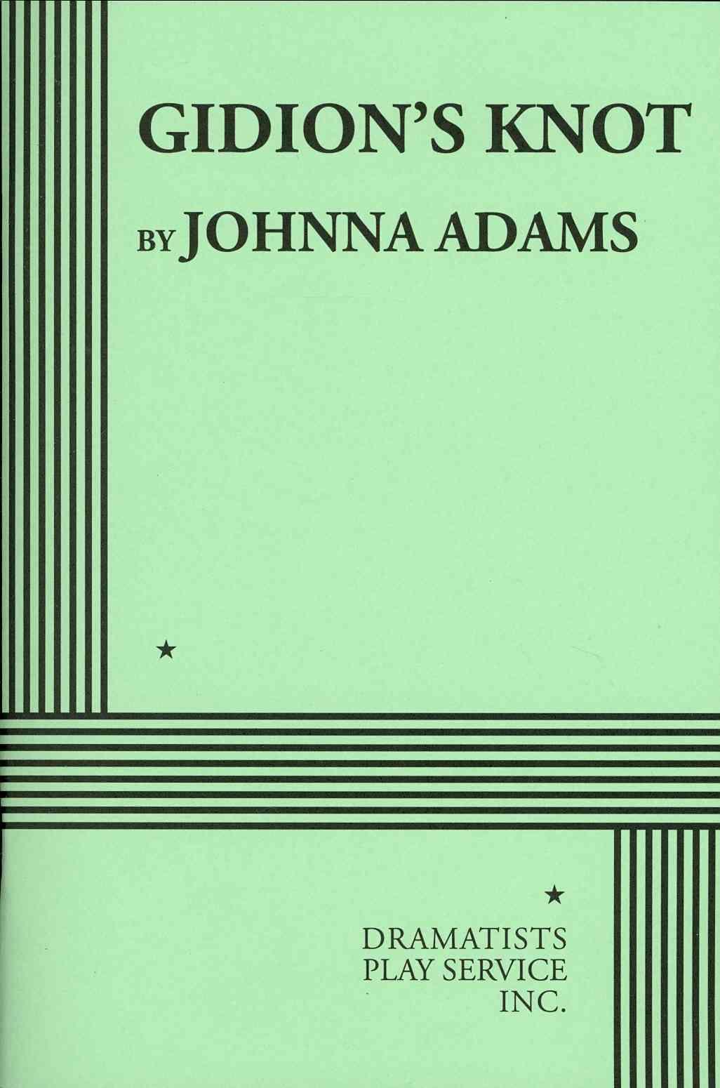 Gidion's Knot By Adams, Johnna